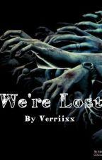 We're Lost / Muke [Wolno Pisane] by Verriixx