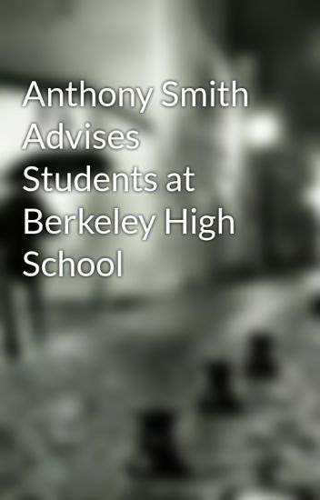 Anthony Smith Advises Students at Berkeley High School