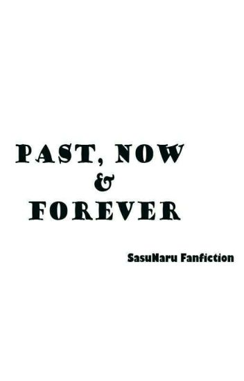 Past, Now & Forever