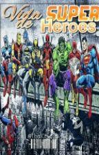 Vida De Superheroes (Roleplaying) by Iriel_White
