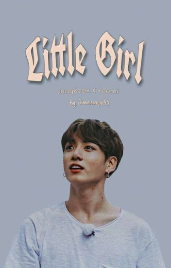 فتاة صغيرة | Little Girl ~ جونغ كوك
