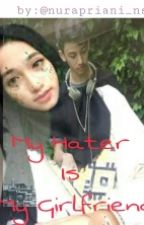 My Hater Is My Girlfriend (Ari Irham) by eehrara