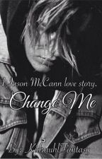 Change Me • JM by KidrauhlFantasy
