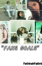 FANS GOALS by FathinahFakhria