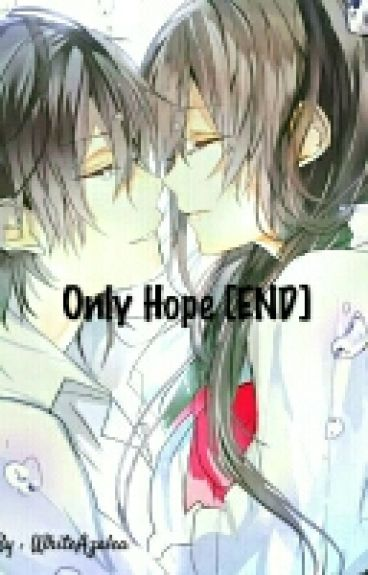 Only Hope [COMPLETE]