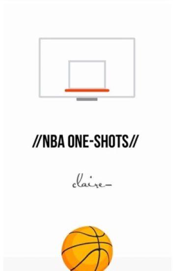 //nba one shots//