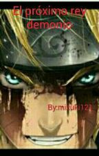 El próximo rey demonio by Mizuki121