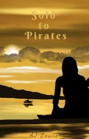 Sold to Pirates by AJ_Lewis