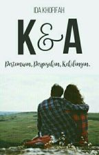 K & A by Idakho_