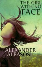 The Girl with no Face by AlexBasewell