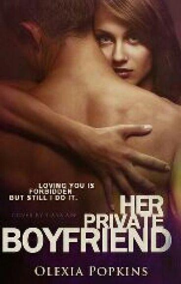 Her Private Boyfriend by SilentNiaAngel