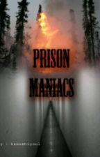 ' prison Maniacs ' by hanashiyeol