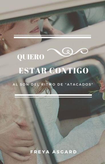 Quiero estar contigo by FreyaAsgard