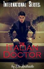 The Italian Doctor by ElleAndrade