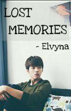 Lost Memories [Malay FF] [C] N.W.H by -sookyung