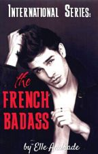 The French Badass by ElleAndrade