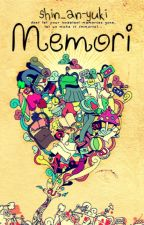 Memori by shin_an_yuki