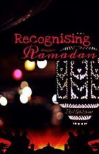 Recognising Ramadan by JbilQalam