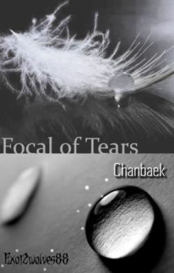 Focal Of Tears(Completed)