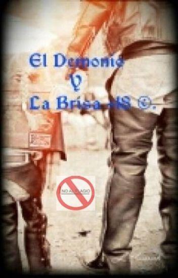 El Demonio Y La Brisa +18© (Borrador).