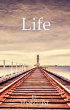 Life by phaniscoolest