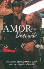 Amor Por Descuido  PARADA  by WalleryVeloso
