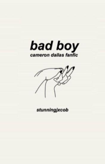 Bad Boy || Cameron Dallas