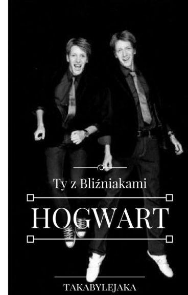 Ty Z Bliźniakami /Hogwart