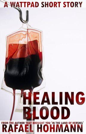 Healing Blood by flashhitter