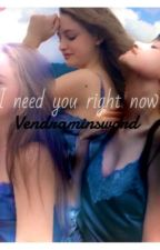 I need you right now- Beatrice Vendramin  by vendraminsword