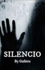 Silencio by Gaibiru