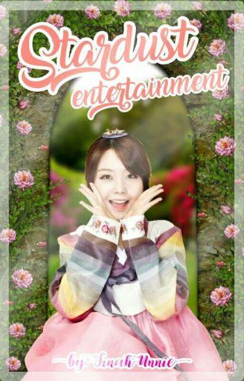 ST☆RDUST Entertainment [ APPLY FIC ]
