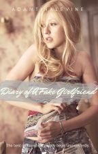 Diary of A Fake Girlfriend by adamtinalevine
