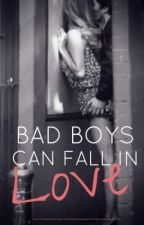 Bad Boys Can Fall In Love by _SweetLovin_0112