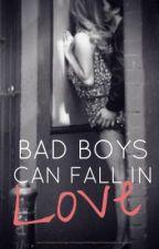 Bad Boys Can Fall In Love by _SweetLovin_0112