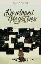Developed Negatives by Suganthii