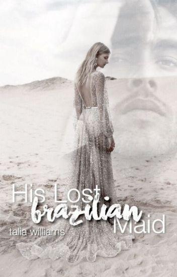His Lost Brazilian Maid 2