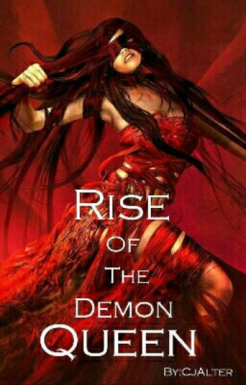 Rise Of The Demon Queen (Book 2) #wattys2016