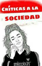 Críticas A La Sociedad by smilecolours