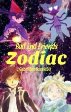 Bad End Friends Zodiac. by GabriiBroflovskiSU