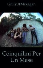 Coinquilini per un mese by Giuly01Mckagan