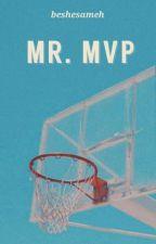 Mr. MVP (One Shot) by beshesameh