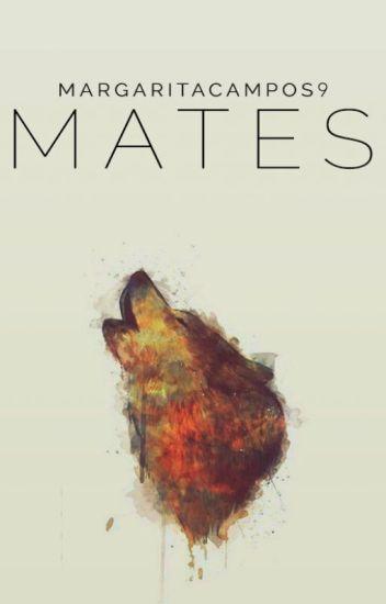 Mates (En edición)