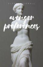Avengers/Marvel preferences/Oneshots by ElvenDiscoBall