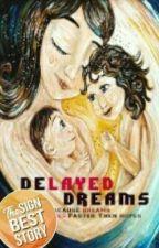 أحلامٌ مؤجلة by hekaithayat
