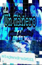 Un niñero Sans X Lectora [PAUSADA] by alejandra9651