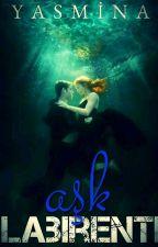 Aşk Labirenti by yas_mi_na