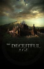 The Deceitful Age Part 1 (Working Title) by Somnos