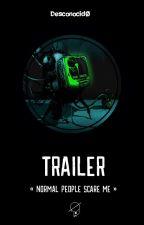 - Trailers / Videos - by GlaDarK