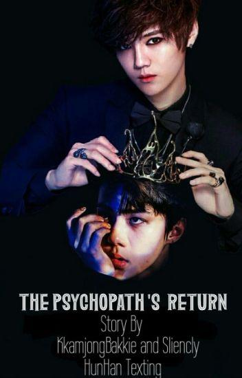 The Psychopath 's Return[HunHan Texting]